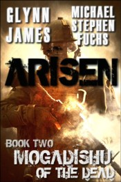 cover of ARISEN, BOOK TWO - MOGADISHU OF THE DEAD