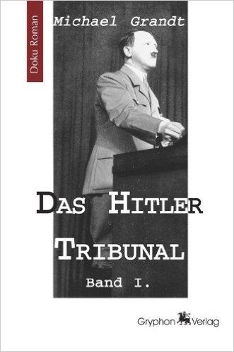DAS HITLER TRIBUNAL 1 ISBN 978-3937800998