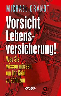 Vorsicht Lebensversicherung ISBN 978-3864450464