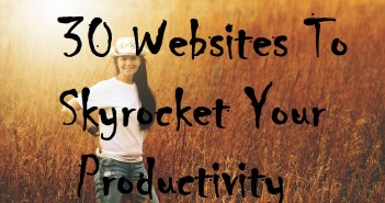 30 Websites to Skyrocket Your Productivity