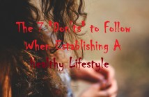 """The 7 """"Don'ts"""" to Follow When Establishing a Healthy Lifestyle"""