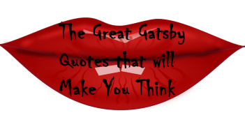 The Great Gatsby Quotes that Will Make You Think