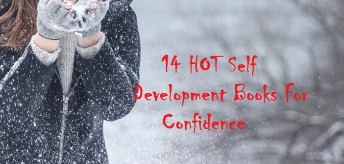 14 HOT Self Development Books For Confidence