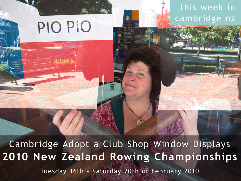 2010 New Zealand Rowing Championships  - Cambridge Adopt a Club Shop Window Displays