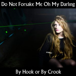 Do Not Forsake Me Oh My Darling