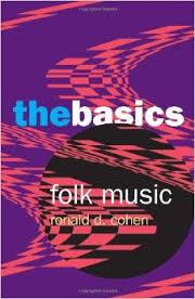 Ron Cohen Folk Music The Basics