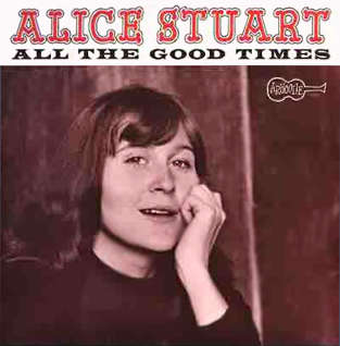 Alice Stuart All the Good Times Album