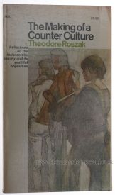 Theodore Roszak Making of a Counter Culture cover