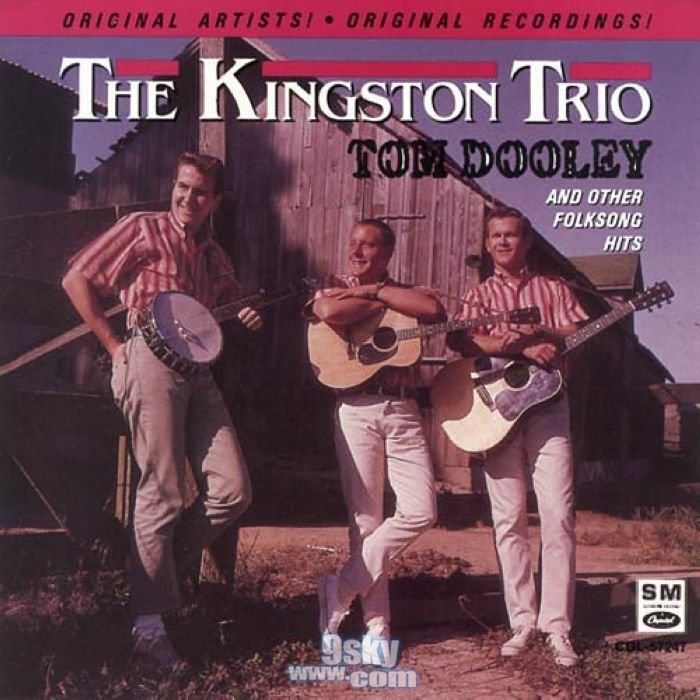 Tom Dooley Kingston Trio