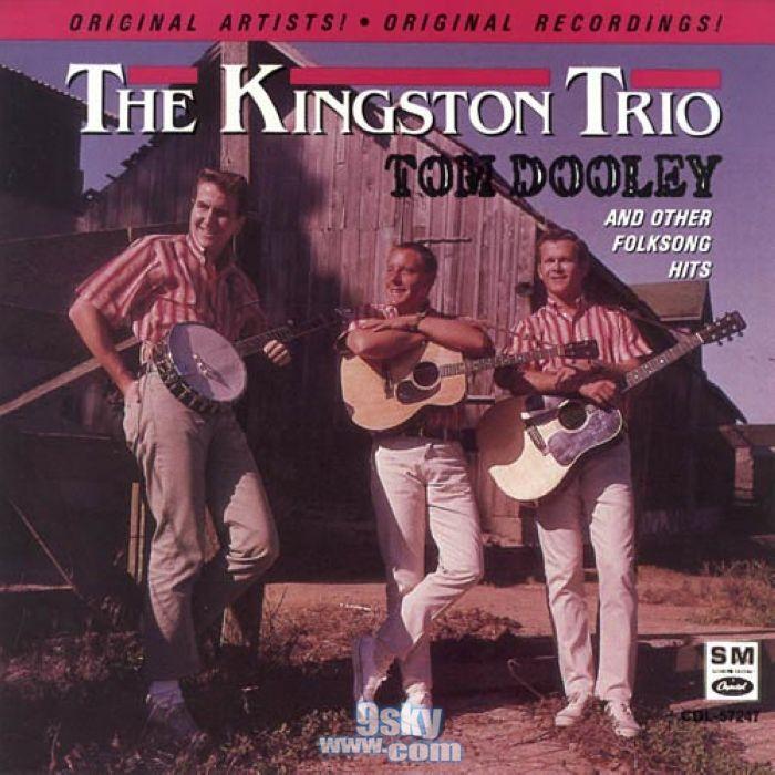 Tom Dooley Kingston Trio