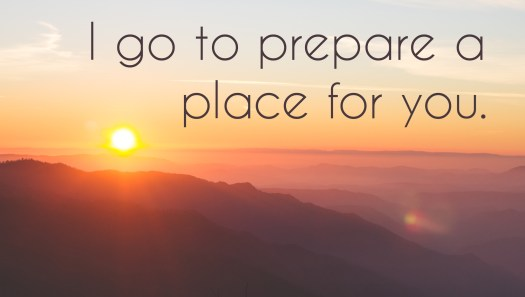 """Faith: photo of sky with words, """"I go to prepare a place for you."""""""