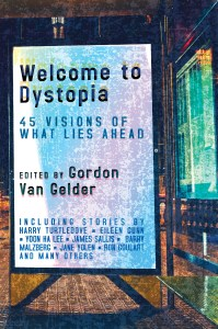 Cover of Welcome to Dystopia.