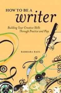 Barbara Baig How to Be a Writer