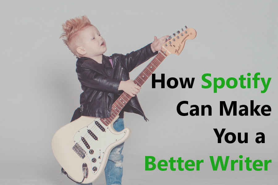 How Spotify Can Make You a Better Writer