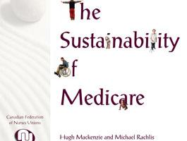 "Cover image with stylized text: ""Sustainability of Medicare, by Hugh Mackenzie and Michael Rachlis"""