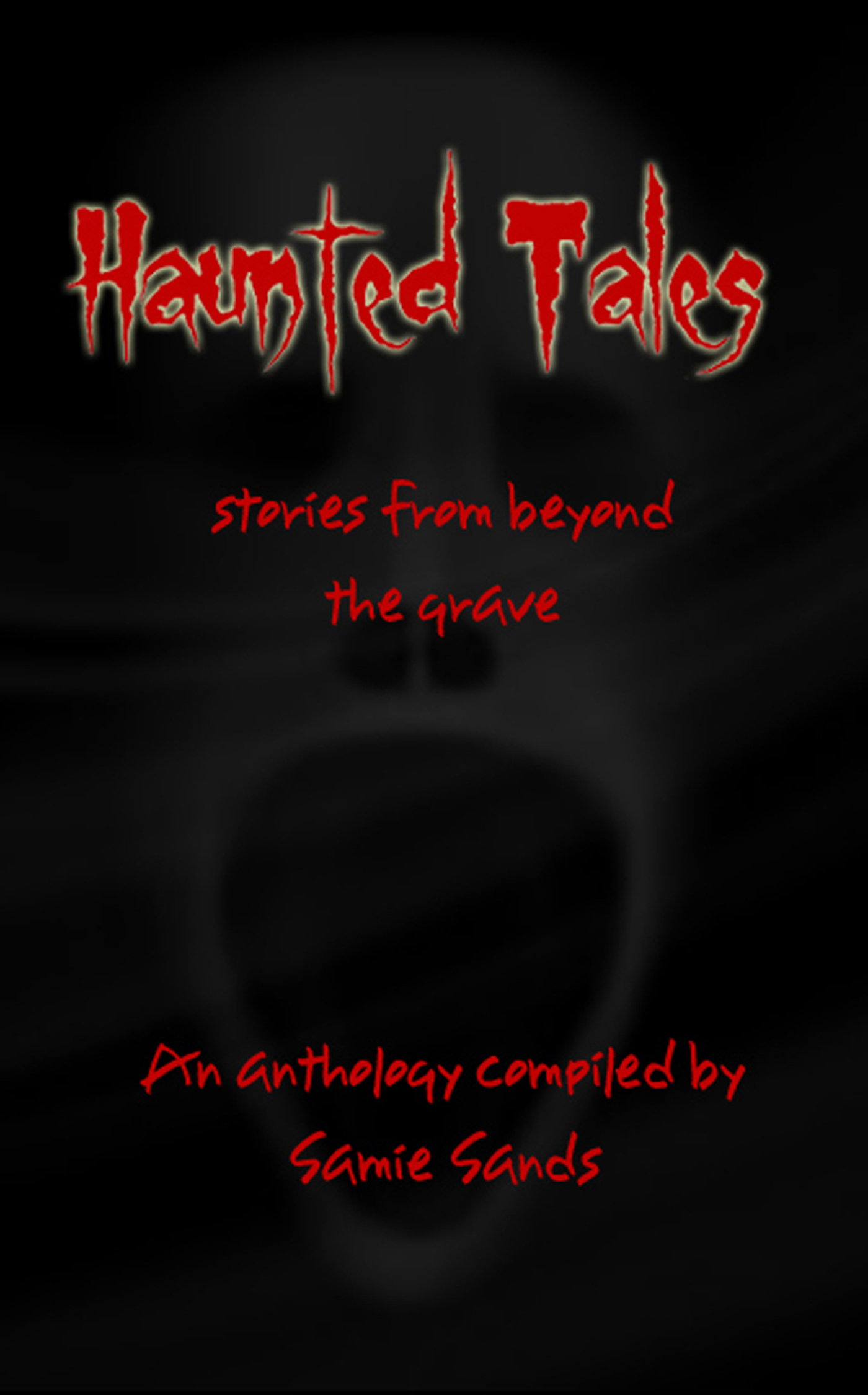 Haunted Tales stories from beyond the grave – Michele Jones