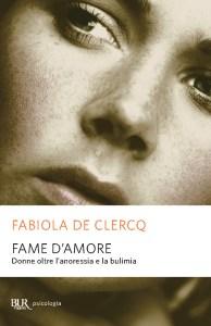 Fame amore_De Clercq_anoressia e bulimia