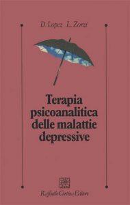 Davide Lopez_Loretta Zorzi_Terapia-psicoanalitica-delle-malattie-depressive