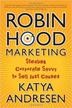Book Review: Robin Hood Marketing by Katya Andresen