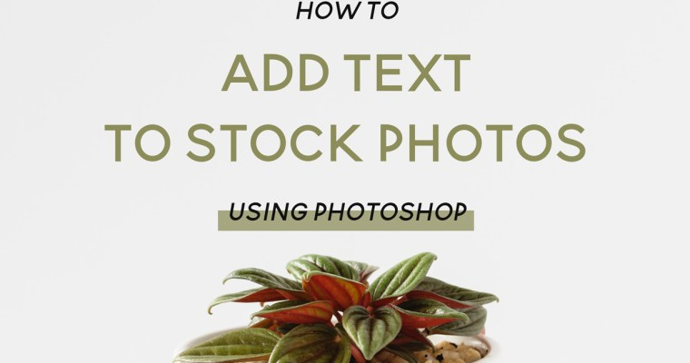 How to add text to stock photos using photoshop