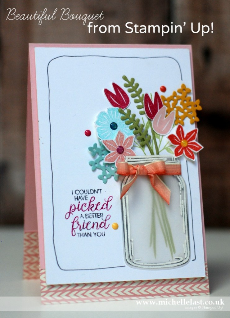 Beautiful Bouquet from Stampin Up