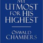 Holding Oswald Chambers' Bible: the (Literal) Book that Changed My Life