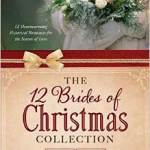 Introducing The Twelve Brides of Christmas!