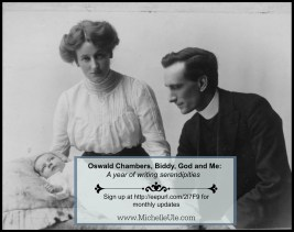 Oswald and Biddy Chambers, Oswald Chambers insight, Kathleen Chambers, My Utmost for His Highest, Mrs. Oswald Chambers, YMCA WWI
