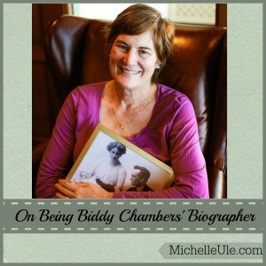 Biographer, Biddy Chambers, Mrs. Oswald Chambers, My Utmost for His Highest, All Saint's Day, Baker Books, expert, what it's like to be a biographer