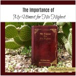 The Importance of My Utmost for His Highest