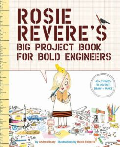 kid books, Christmas 2017, STEM books, preschool favorites, Andrea Beaty, Wonder, Mike Mulligan and his Steam Shovel, Rosie Revere, Engineer
