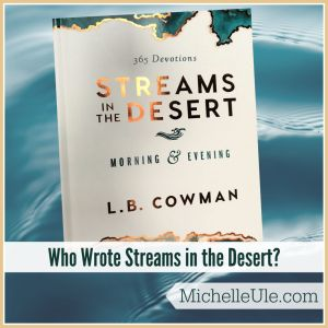 Who wrote Streams in the Desert, Lettie Cowman, Charles Cowman, Oriental Missionary Society, Bible readings for comfort, 20th century devotionals