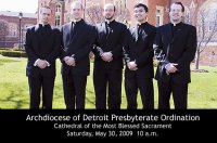 Archbishop Vigneron to Ordain 5 Men to the Priesthood  LIVE Saturday, May 30 at 10 a.m.  Cathedral of the Most Blessed Sacrament, Detroit