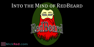 Into The Mind of RedBeard