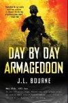 Day by Day Armageddon written by J.L. Bourne