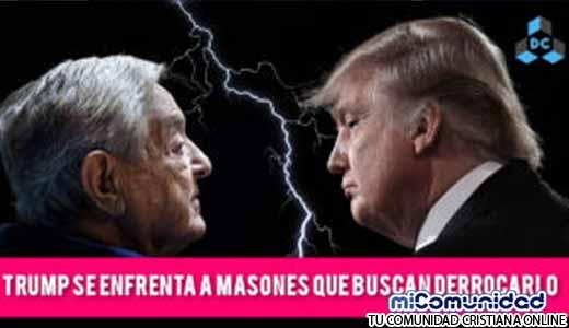 Donald Trump se enfrenta a los Masones y al Club Bilderberg que buscan Derrocarlo