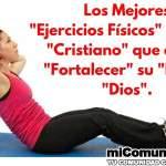¿Puede un cristiano ejercitarse? ¿Qué dice la Biblia acerca de la salud?