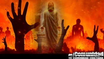¿Entre Su muerte y resurrección fue Jesús al Infierno?