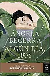 Libro Algún día, hoy de Ángela Becerra
