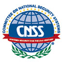 Committee on National Security Systems (CNSS)