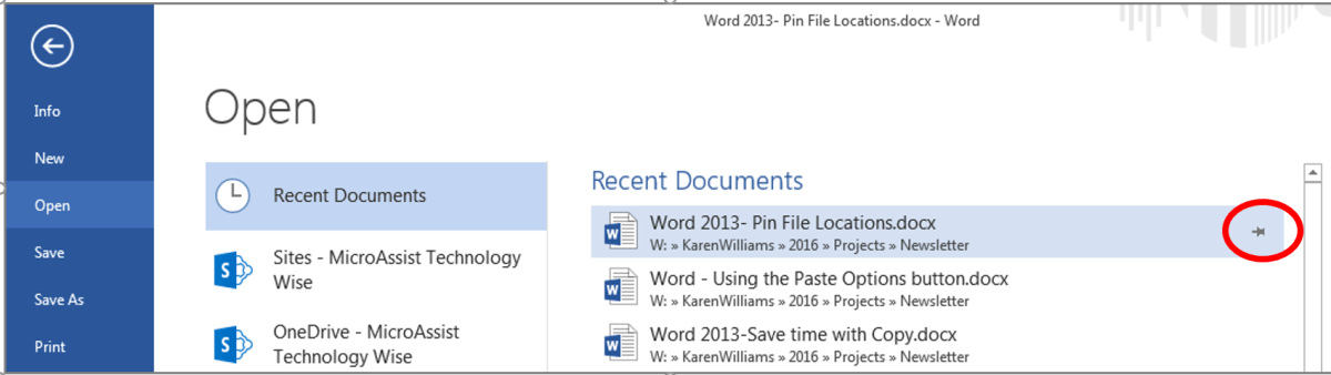 "The ""Open"" window, available from the File menu, shows recently opened documents on the right of the pane. Activate the pushpin at the right of the document file name to keep that file at the top of the ""Recent Document"" list to access favorite word files."
