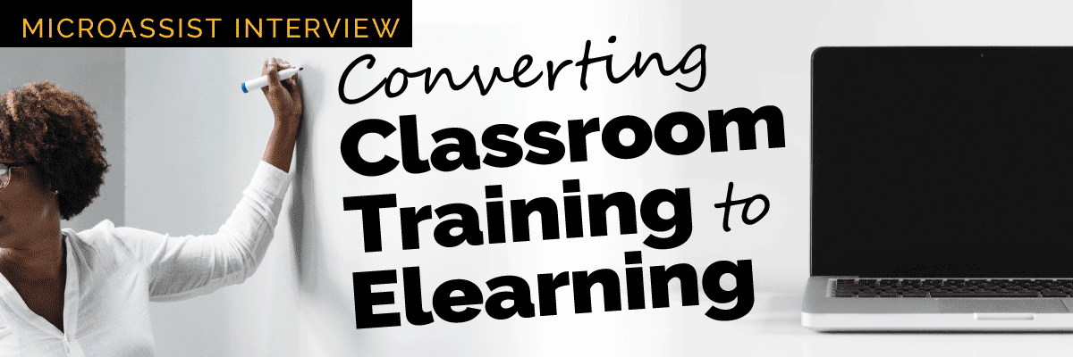 Converting Classroom Training to Elearning