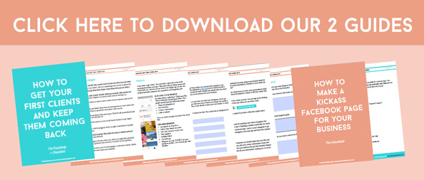 You want to succeed in your business but you're not sure how to get started. We've got you covered. Start by downloading our 2 guides on How to Get Your First Clients and How to Make a Kickass Facebook Page