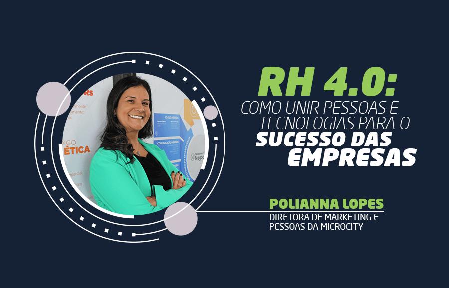 RH 4.0 Como unir pessoas e tecnologias para o sucesso das empresas