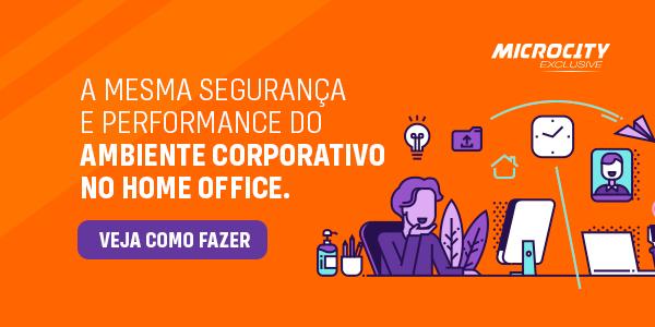 A mesma performance do ambiente corporativo no home office