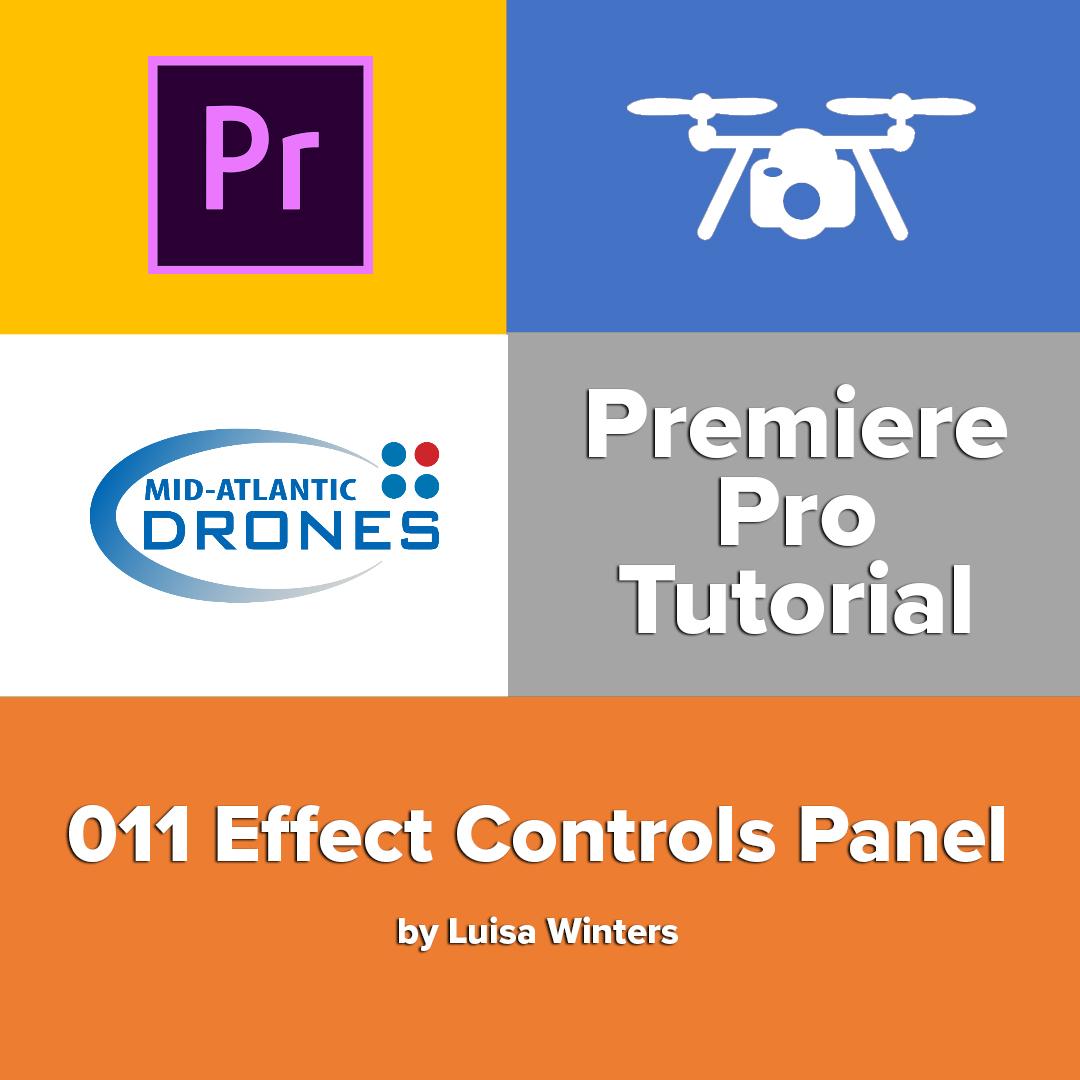 011 Premiere Pro Tutorial: Effect Controls Panel