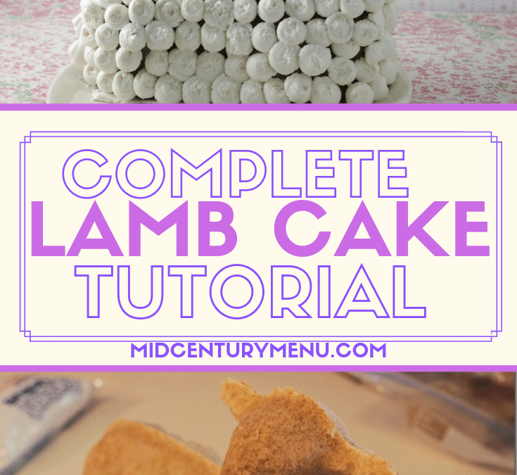 Complete Easter Lamb Cake Tutorial With Tricks, Tips and Tested Vintage Recipes, Plus Lamb Cake Easter Giveaway!