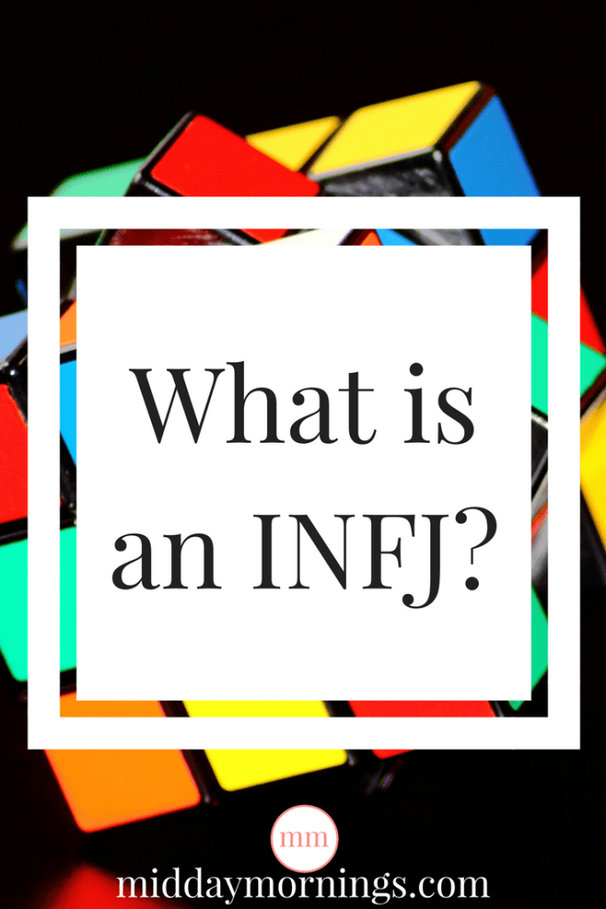 An INFJ is a complicated Myers-Briggs personality type. | MiddayMornings.com