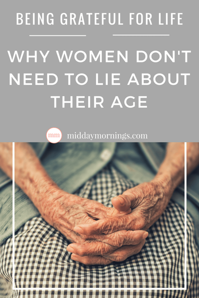 Why women don't need to lie about their age, a scriptural review. Read on at MiddayMornings.com. #oldage #birthdaywish #olderandwiser
