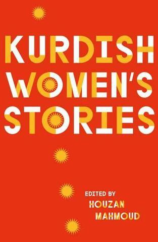 Kurdish women's stories book cover, edited by Houzan Mahmoud
